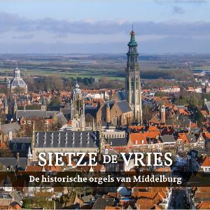 Middelburg, historische orgels